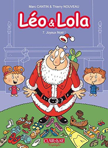 Léo et Lola - tome 7 Joyeux Noël ! (07)