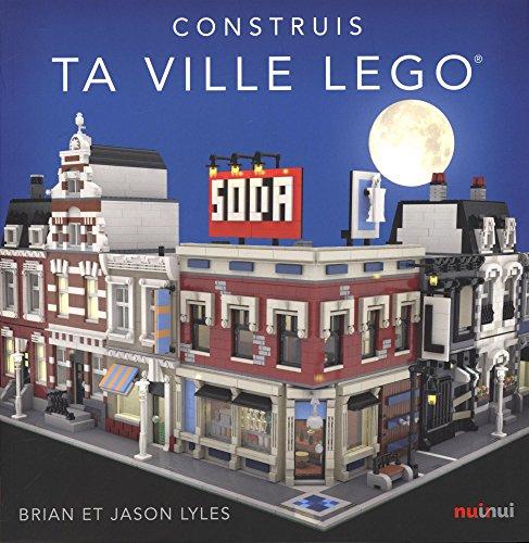 Construis ta ville légo par Bryan Lyles