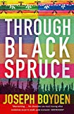 Through Black Spruce
