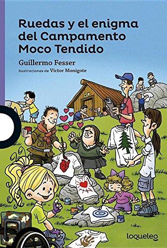 Ruedas y El Enigma del Campamento MT (Serie Morada) por Guillermo Fesser