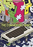 The Commodore Wars - Growing The 8 Bit Generation (DVD)