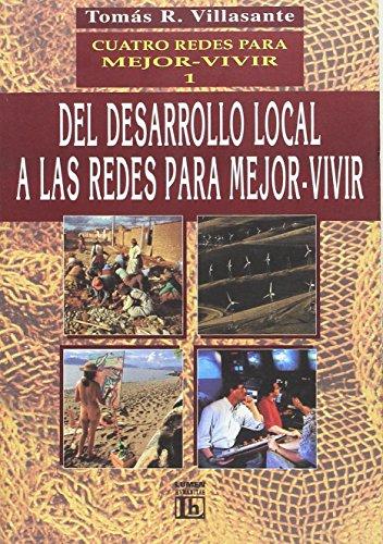 Descargar Libro CUATRO REDES PARA MEJOR VIVIR 1 de Tomas R. Villasante