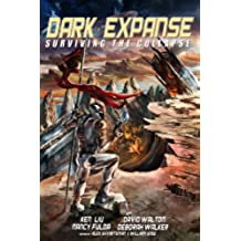 Dark Expanse: Surviving the Collapse (English Edition)