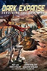Dark Expanse: Surviving the Collapse