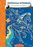 Fantasievolle Entspannung (blau): Ein kreatives Malbuch. Zeit für mich!