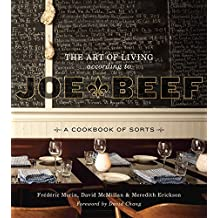 The Art of Living According to Joe Beef: A Cookbook of Sorts (English Edition)