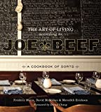 Image de The Art of Living According to Joe Beef: A Cookbook of Sorts