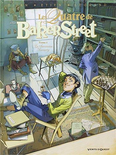 Les Quatre de Baker Street - Tome 05 : La Succession Moriarty