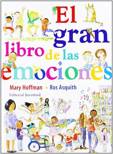 El gran libro de las emociones (ALBUMES ILUSTRADOS) por Hoffman-Asquith
