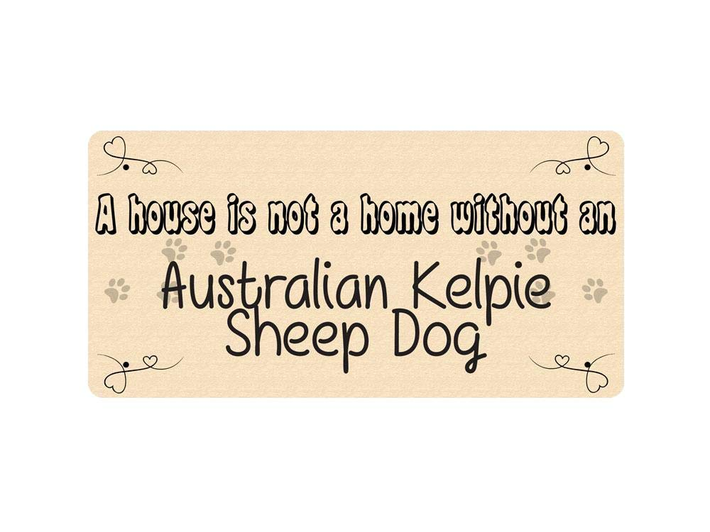 McMug WP_PET_016 A house is not a home without an Australian Kelpie Sheep Dog – Dog Breed Metal Wall Plate