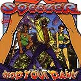 Songtexte von Sqeezer - Drop Your Pants