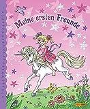 Die Elfenprinzessin und das Einhorn Freundebuch: Meine ersten Freunde