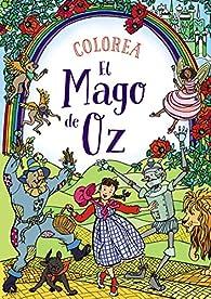 Colorea El Mago de Oz par Rachel Cloyne