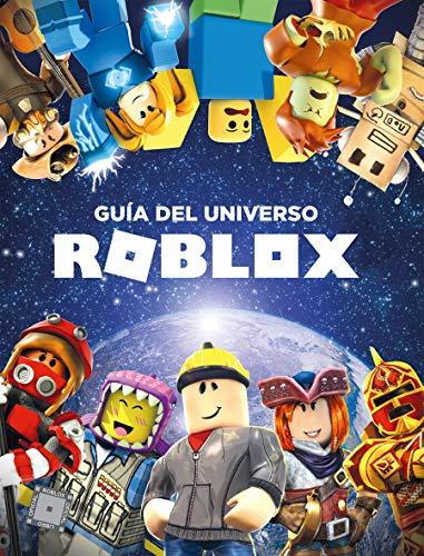 Guía del universo Roblox por Varios autores Varios autores
