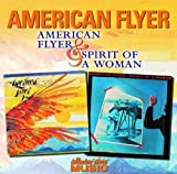 Songtexte von American Flyer - American Flyer & Spirit of a Woman