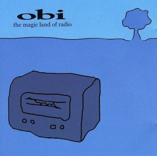 The Magic Land of Radio (inkl. dem Song aus der Obi-Werbung)