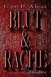 Blut und Rache: Ein Armin Anders Thriller