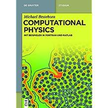 Computational Physics: Mit Beispielen in Fortran und Matlab (De Gruyter Studium)