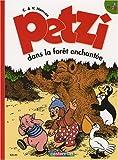 Petzi, Tome 12 : Petzi dans la forêt enchantée