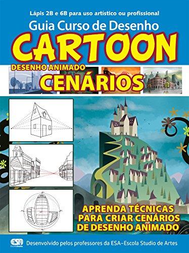 Guia Curso de Desenho Cartoon - Cenários Ed.01: Para desenho animado (Portuguese Edition) por On Line Editora
