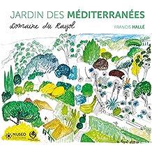 Jardin des Méditerranées: Domaine du Rayol