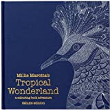 Millie Marotta's Tropical Wonderland Deluxe Edition: A Colouring Book Adventure (Colouring Books)