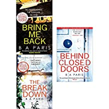 Bring me back, breakdown and behind closed doors 3 books collection set