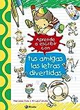 Aprende a escribir con tus amigas las letras divertidas (Castellano - A Partir De 3 Años - Libros Didácticos - Las Divertidas Aventuras De Las Letras Y Los Números)