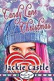 Candy Lane Christmas (Madison Creek Town Series Novella Book 2)