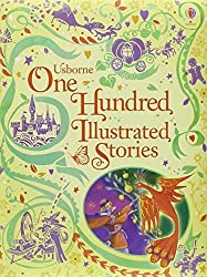 One Hundred Illustrated Stories (Usborne Illustrated Stories Collection) by Various (2012-11-01)