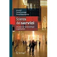 Scienza dei servizi. Un percorso tra metodologie e applicazioni