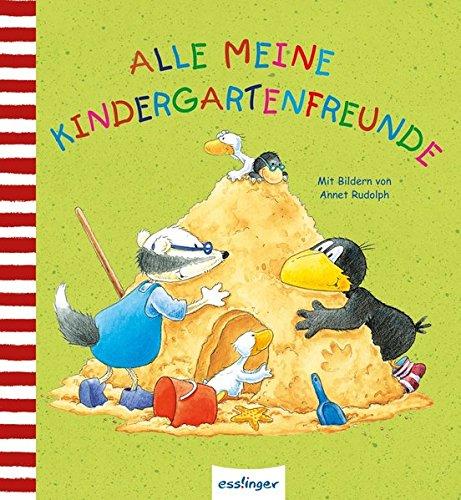 Alle meine Kindergartenfreunde (Der kleine Rabe Socke)