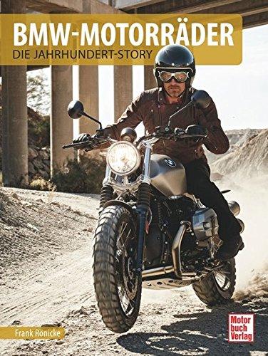 BMW-Motorräder: Die Jahrhundert-Story Bmw Motorrad