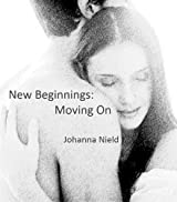 New Beginnings: Moving On