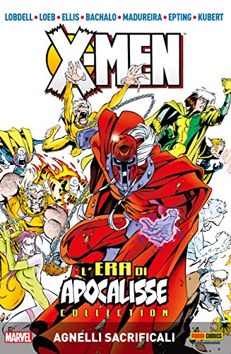 X-Men L'Era Di Apocalisse Vol. 2: Angelli Sacrificali