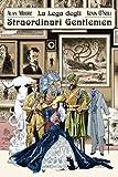 La lega degli straordinari gentlemen. Volume 1