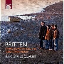 Benjamin Britten - String Quartets nos 2 & 3; Three Divertimenti by Elias String Quartet