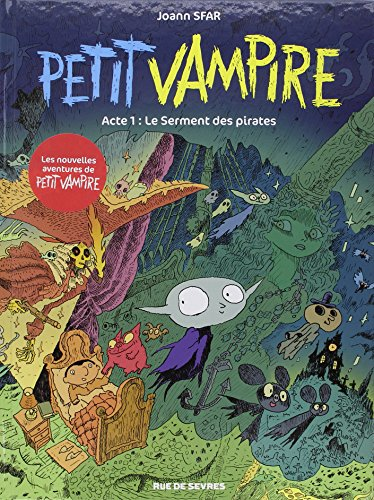 Petit Vampire (1) : Acte 1 : Le serment des pirates