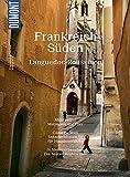 DuMont Bildatlas Frankreich Süden, Languedoc-Roussillon: Zwischen Cevennen und Pyrenäen