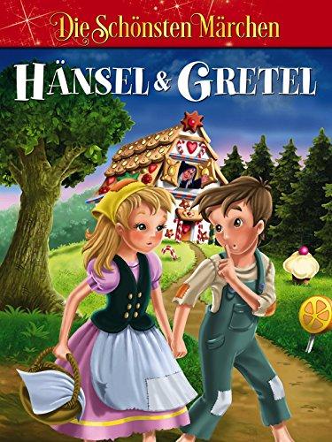 Hänsel und Gretel - Grimms Märchen