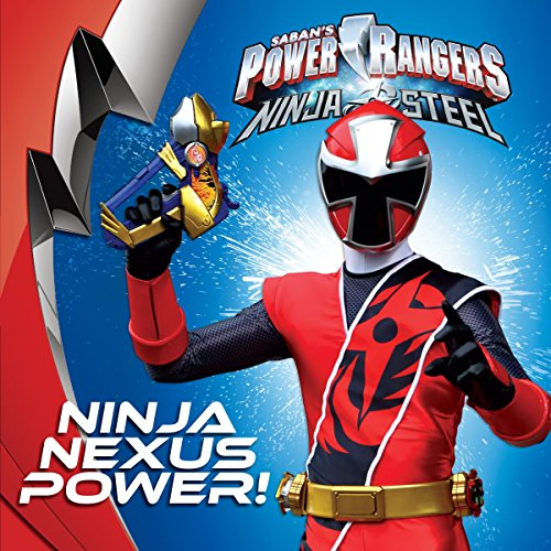 Ninja Nexus Power! (Saban's Power Rangers Ninja Steel)