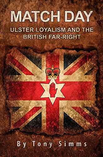 match-day-ulster-loyalism-and-the-british-far-right