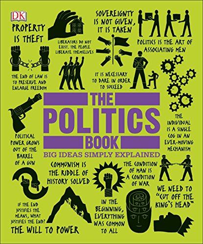 The Politics Book: Big Ideas Simply Explained por Dk