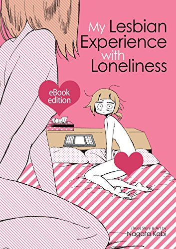 My Lesbian Experience With Loneliness (English Edition)