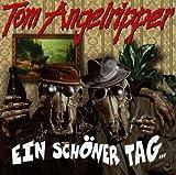 Ein sch?ner Tag by Tom Angelripper (2005-01-01)