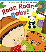 Roar, Roar, Baby! (Karen Katz Lift-the-Flap Books) by Karen Katz (2015-02-01)