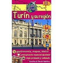 Turín y su región: ¡Descubre esta hermosa ciudad de Italia, rica en cultura, historia, con un patrimonio excepcional y su hermosa región! (Voyage Experience nº 4)