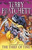 'Thief of Time (Discworld Novels, Band...' von 'Terry Pratchett'