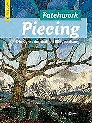 Patchwork Piecing: Die Kunst der textilen Bildgestaltung (Verlag Th. Schäfer)