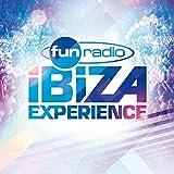 "Afficher ""Fun Radio Ibiza experience"""